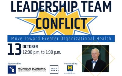 David Stanislaw to Speak on Leadership Team Conflict Through UofM Flint – Register Today